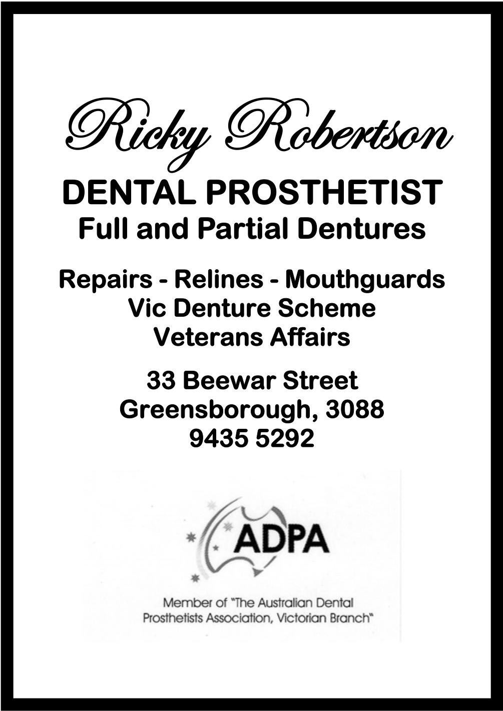 Ricky Robertson - Dental Prosthetist